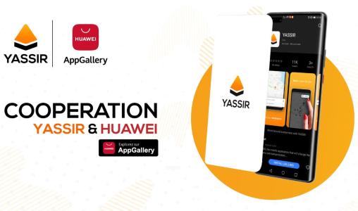 AppGallery : Yassir Maroc signe un accord de coopération avec Huawei